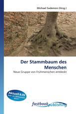 Der Stammbaum des Menschen