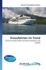 Kreuzfahrten im Trend