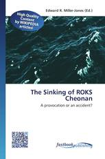 The Sinking of ROKS Cheonan