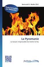 La Pyromanie