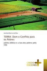 TERRA: Dom e Conflito para os Pobres