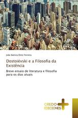 Dostoiévski e a Filosofia da Existência
