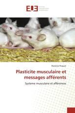 Plasticite musculaire et messages afférents