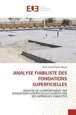 ANALYSE FIABILISTE DES FONDATIONS SUPERFICIELLES