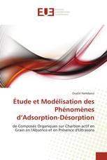 Étude et Modélisation des Phénomènes d'Adsorption-Désorption