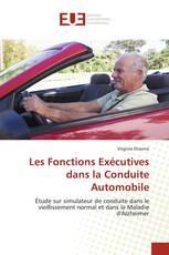 Les Fonctions Exécutives dans la Conduite Automobile