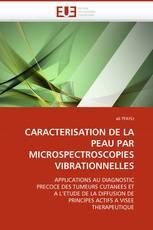 CARACTERISATION DE LA PEAU PAR MICROSPECTROSCOPIES VIBRATIONNELLES