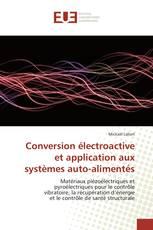 Conversion électroactive et application aux systèmes auto-alimentés