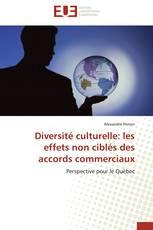 Diversité culturelle: les effets non ciblés des accords commerciaux