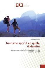 Tourisme sportif en quête d'identité