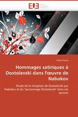 Hommages satiriques à Dostoïevski dans l'œuvre de Nabokov