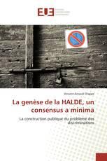 La genèse de la HALDE, un consensus a minima