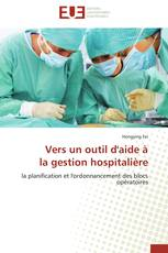 Vers un outil d'aide à  la gestion hospitalière