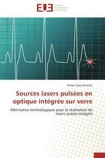 Sources lasers pulsées en optique intégrée sur verre