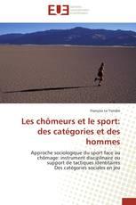Les chômeurs et le sport: des catégories et des hommes