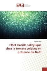 Effet d'acide salicylique chez la tomate cultivée en présence du NaCl