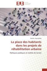 La place des habitants dans les projets de réhabilitation urbaine