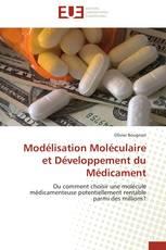 Modélisation Moléculaire et Développement du Médicament