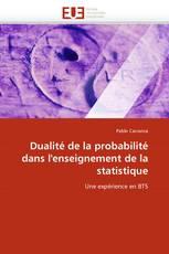 Dualité de la probabilité dans l''enseignement de la statistique