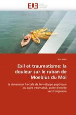 Exil et traumatisme: la douleur sur le ruban de Moebius du Moi