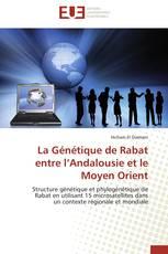 La Génétique de Rabat entre l'Andalousie et le Moyen Orient