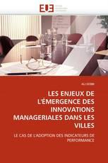 LES ENJEUX DE L'ÉMERGENCE DES INNOVATIONS MANAGERIALES DANS LES VILLES
