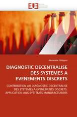 DIAGNOSTIC DECENTRALISE DES SYSTEMES A EVENEMENTS DISCRETS