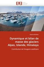 Dynamique et bilan de masse des glaciers Alpes, Islande, Himalaya