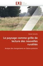 Le paysage comme grille de lecture des nouvelles ruralités