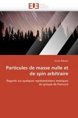 Particules de masse nulle et de spin arbitraire
