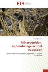 Métacognition, apprentissage actif et traduction