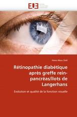 Rétinopathie diabétique après greffe rein-pancréas/îlots de Langerhans