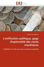 L''unification politique, gage d''optimalité des zones monétaires