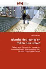 Identité des jeunes en milieu péri urbain