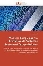 Modèles Eos/gE pour la Prédiction de Systèmes Fortement Dissymétriques