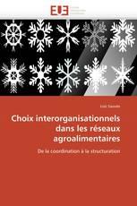 Choix interorganisationnels dans les réseaux agroalimentaires