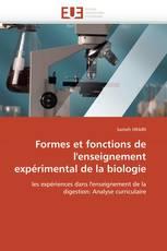 Formes et fonctions de l'enseignement expérimental de la biologie