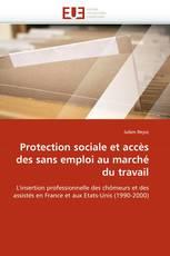 Protection sociale et accès des sans emploi au marché du travail