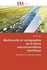 Biodiversité et cartographie de la faune macroinvertébrée benthique