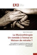 La Musicothérapie Un remède à l'ennui en Maison de retraite ?