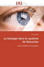 La biologie dans le système de Descartes