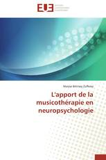 L'apport de  la musicothérapie en neuropsychologie
