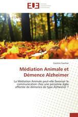 Médiation Animale et Démence Alzheimer