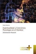 Espiritualidad y Conciencia Psicología en el Hombre