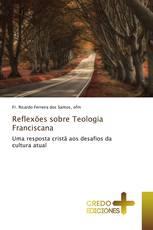 Reflexões sobre Teologia Franciscana