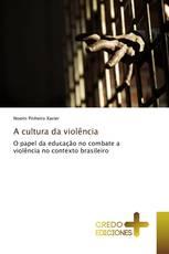 A cultura da violência