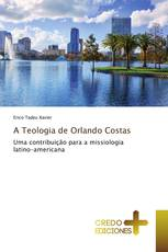 A Teologia de Orlando Costas