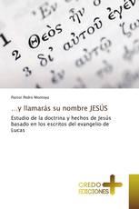 …y llamarás su nombre JESÚS