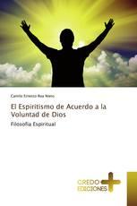El Espiritismo de Acuerdo a la Voluntad de Dios