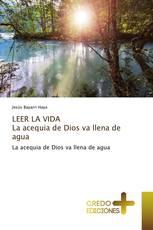 LEER LA VIDALa acequia de Dios va llena de agua